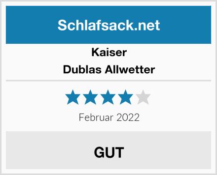 Kaiser Dublas Allwetter Test