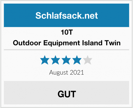 10T Outdoor Equipment Island Twin Test