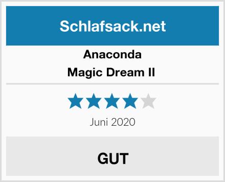 Anaconda Magic Dream II  Test