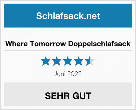 Where Tomorrow Doppelschlafsack Test